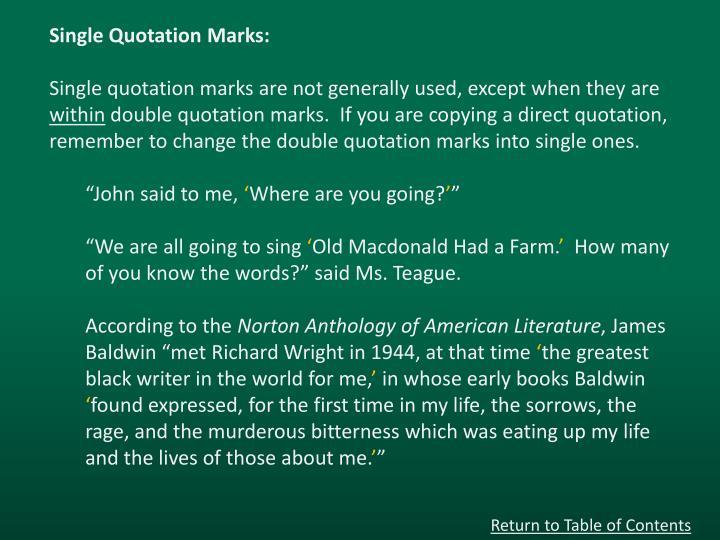 Single Quotation Marks:
