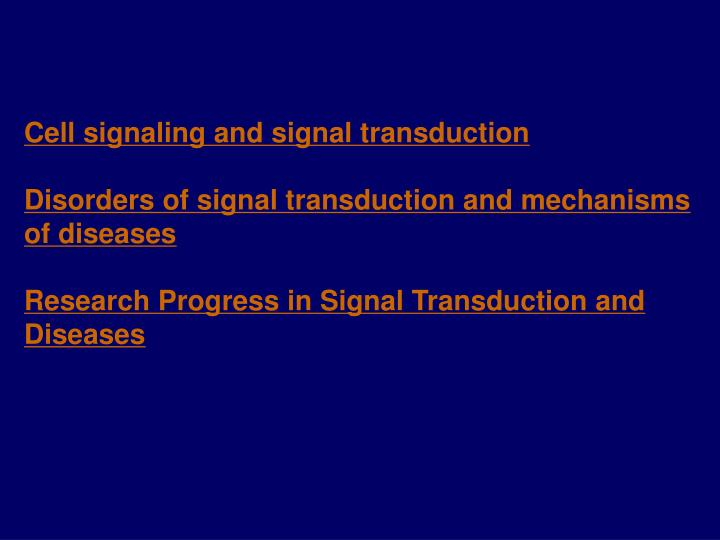 Cell signaling and signal transduction