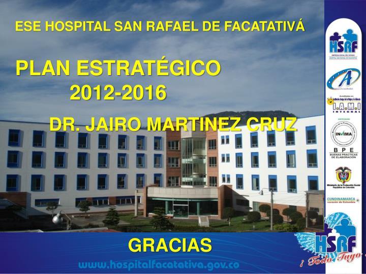 ESE HOSPITAL SAN RAFAEL DE FACATATIVÁ