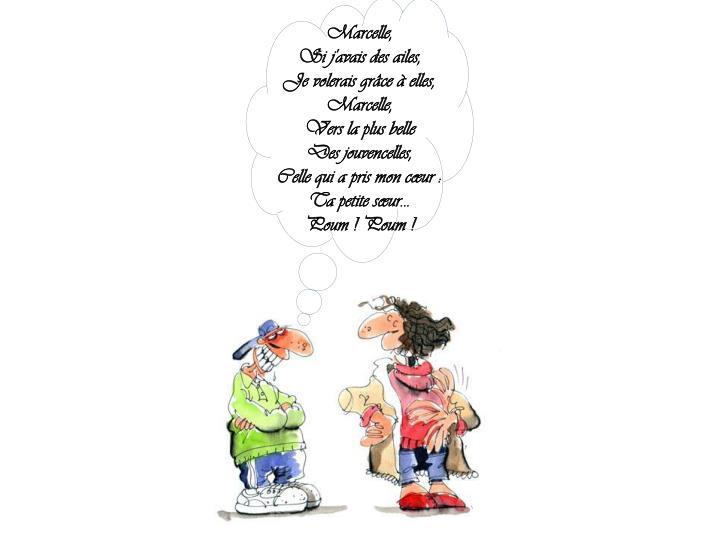 Marcelle,