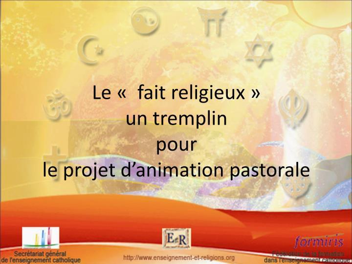 Le « fait religieux»