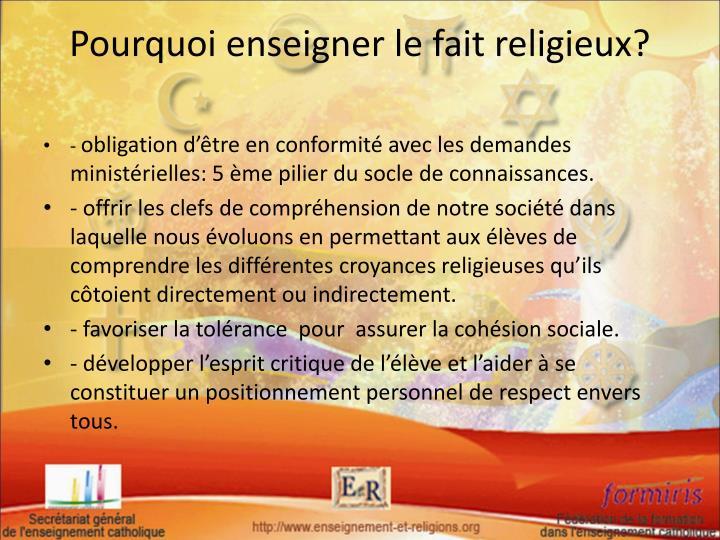Pourquoi enseigner le fait religieux?