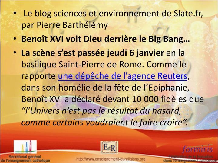 Le blog sciences et environnement de Slate.fr, par Pierre Barthélémy