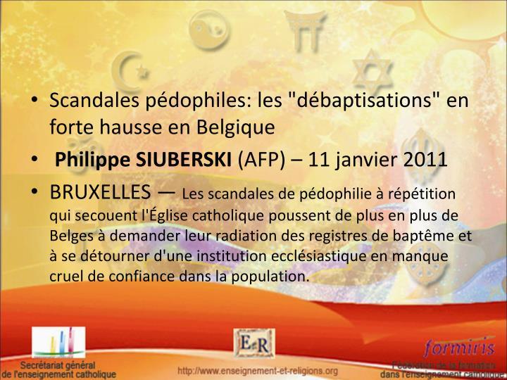 """Scandales pédophiles: les """"débaptisations"""" en forte hausse en Belgique"""