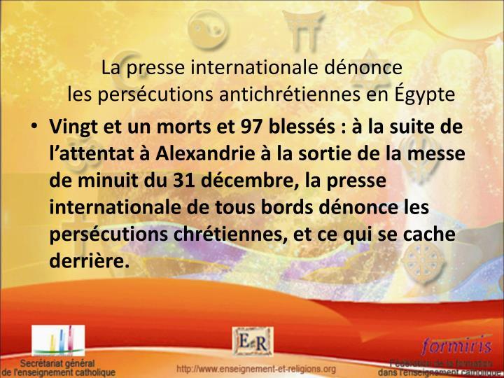La presse internationale dénonce lespersécutions antichrétiennes enÉgypte