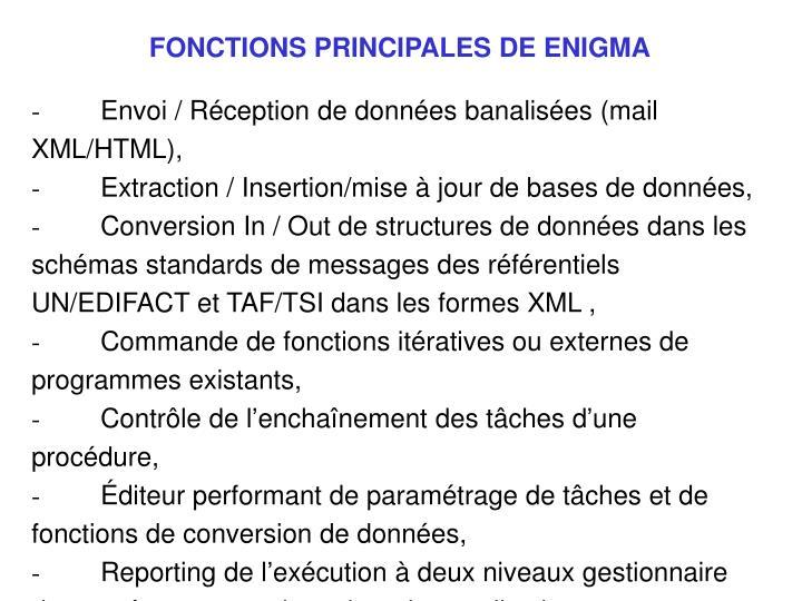 FONCTIONS PRINCIPALES DE ENIGMA
