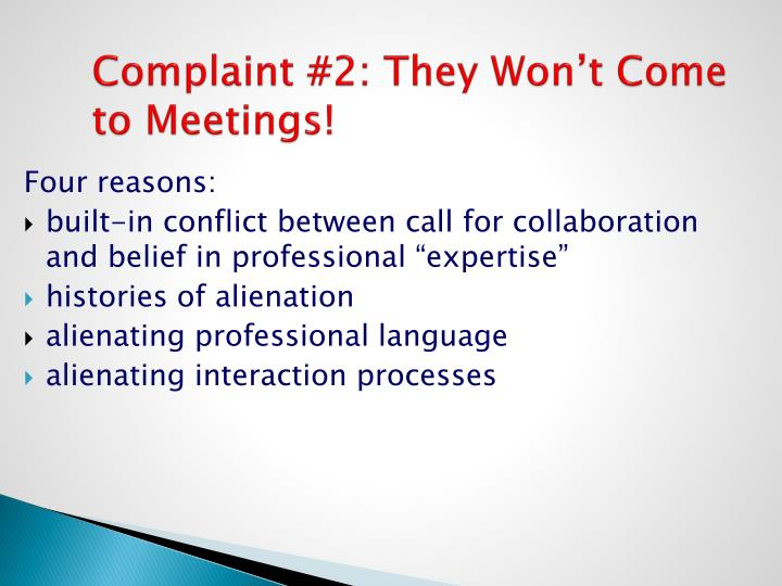 Complaint #2: They Won't Come to Meetings!