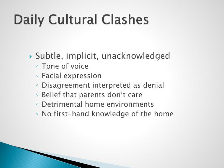 Daily Cultural Clashes