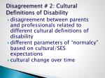 disagreement 2 cultural definitions of disability