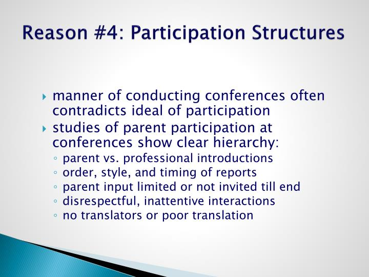 Reason #4: Participation Structures