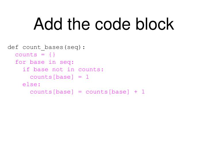 Add the code block