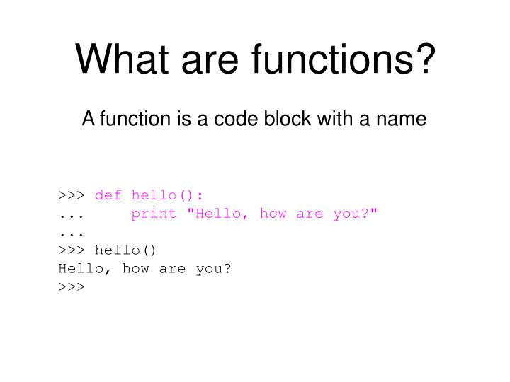 What are functions