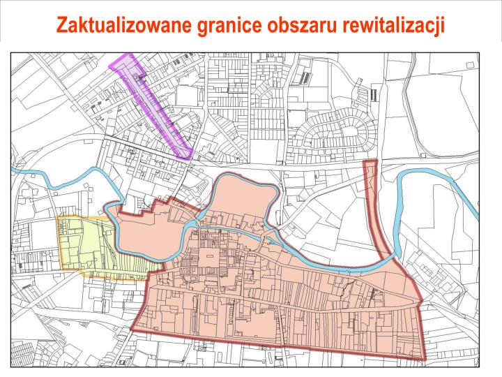 Zaktualizowane granice obszaru rewitalizacji