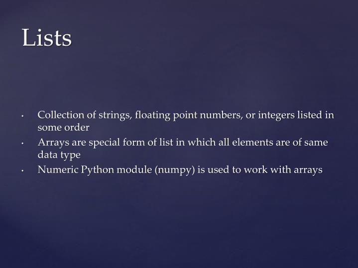 Collection of strings, floating point numbers, or integers listed in some order