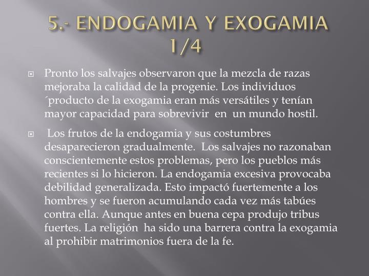 5.- ENDOGAMIA Y EXOGAMIA 1/4