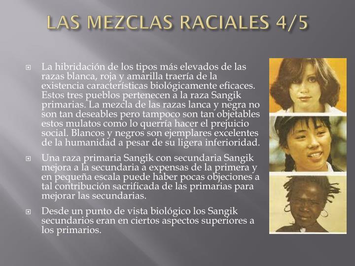 LAS MEZCLAS RACIALES 4/5