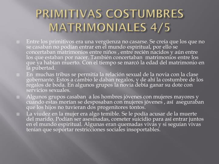 PRIMITIVAS COSTUMBRES MATRIMONIALES 4/5
