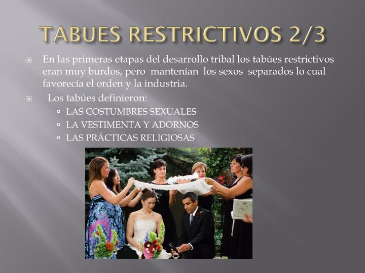 TABUES RESTRICTIVOS 2/3