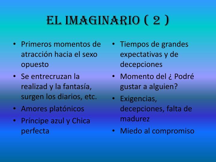 El Imaginario ( 2 )