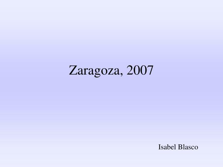 Zaragoza, 2007