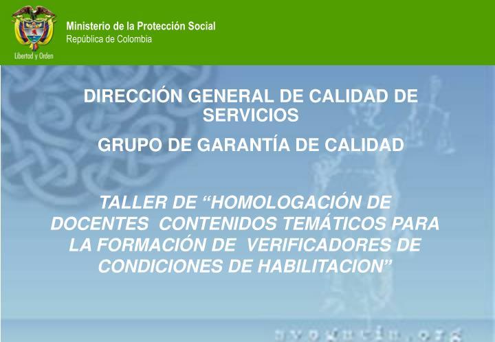DIRECCIÓN GENERAL DE CALIDAD DE SERVICIOS