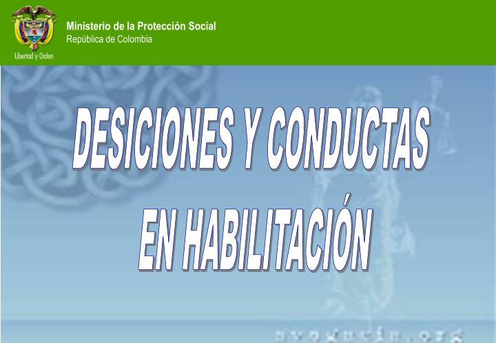 DESICIONES Y CONDUCTAS