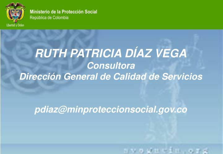 RUTH PATRICIA DÍAZ VEGA