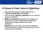 a future in food aims objectives