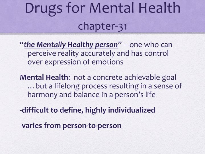 Drugs for mental health chapter 31