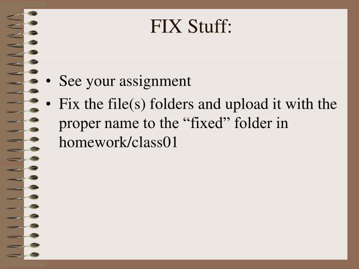 FIX Stuff: