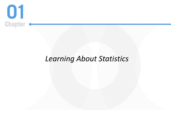 Learning About Statistics
