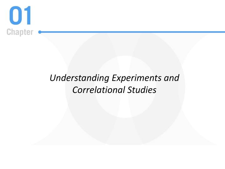 Understanding Experiments and
