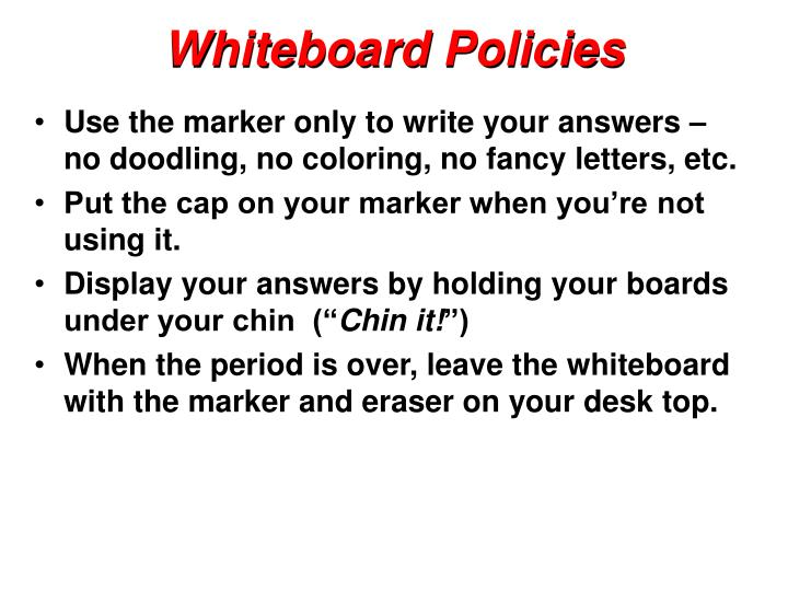 Whiteboard Policies