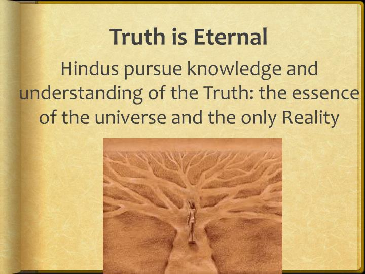 Truth is Eternal