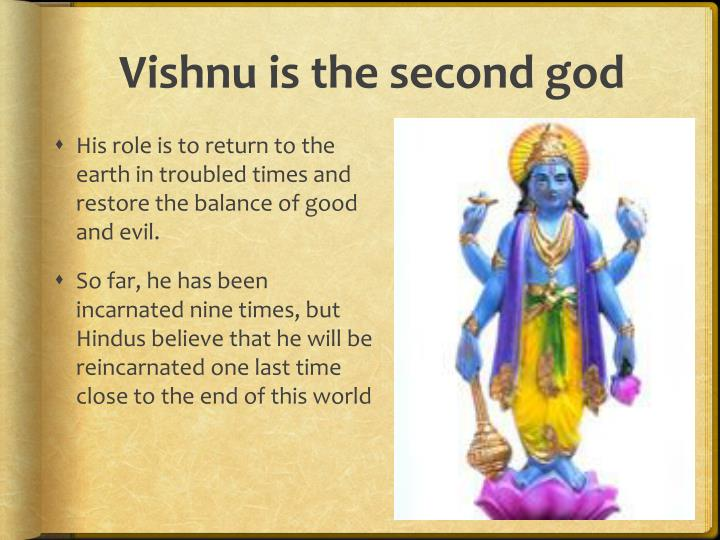 Vishnu is the second