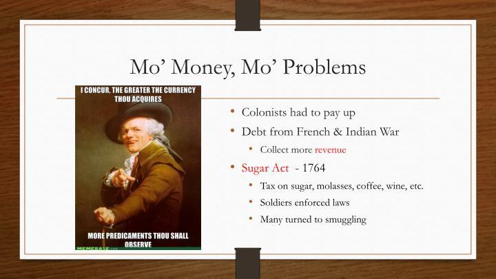 Mo' Money, Mo' Problems