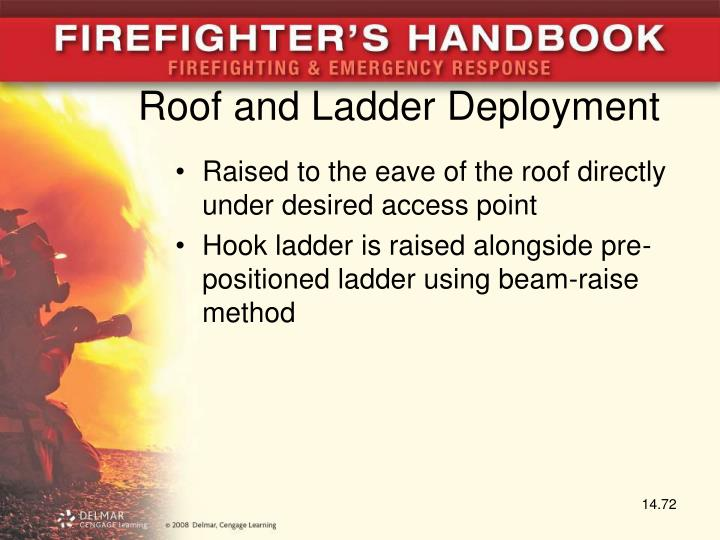 Roof and Ladder Deployment