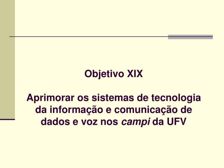 Objetivo XIX