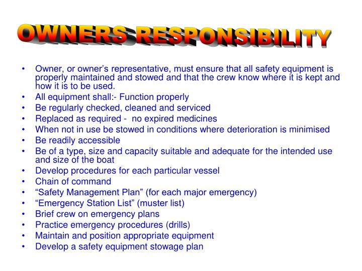 OWNERS RESPONSIBILITY
