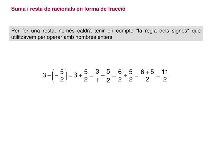 Suma i resta de racionals en forma de fracció