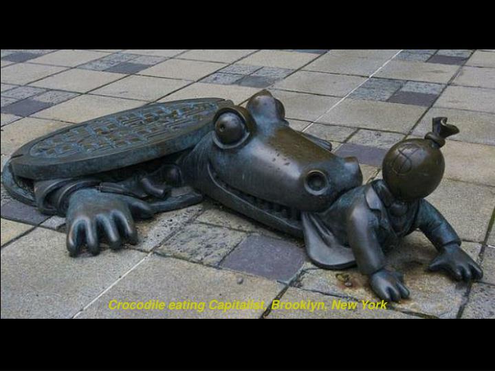Crocodile eating Capitalist, Brooklyn, New York