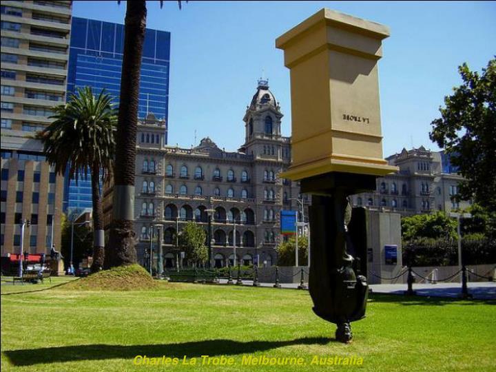 Charles La Trobe, Melbourne, Australia