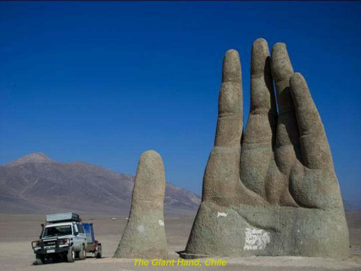 The Giant Hand, Chile
