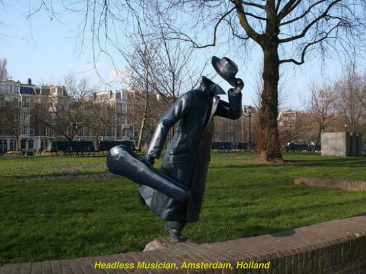 Headless Musician, Amsterdam, Holland