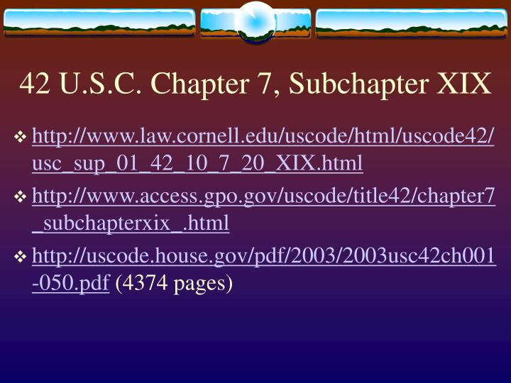 42 U.S.C. Chapter 7, Subchapter XIX