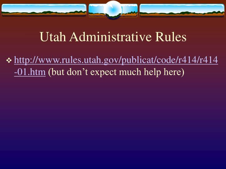 Utah Administrative Rules