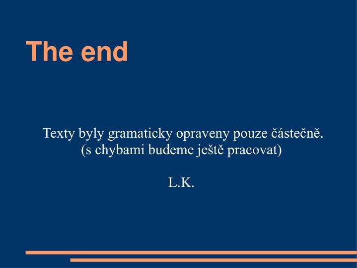 Texty byly gramaticky opraveny pouze částečně.