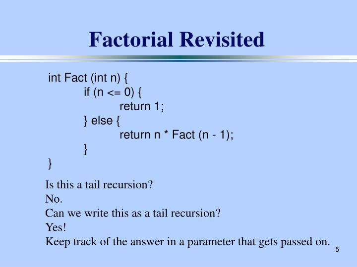 Factorial Revisited
