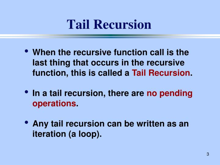 Tail Recursion