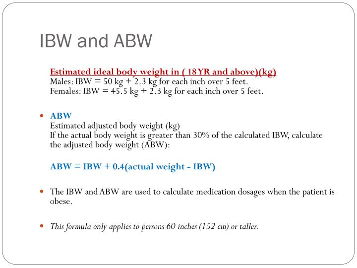 Ibw and abw